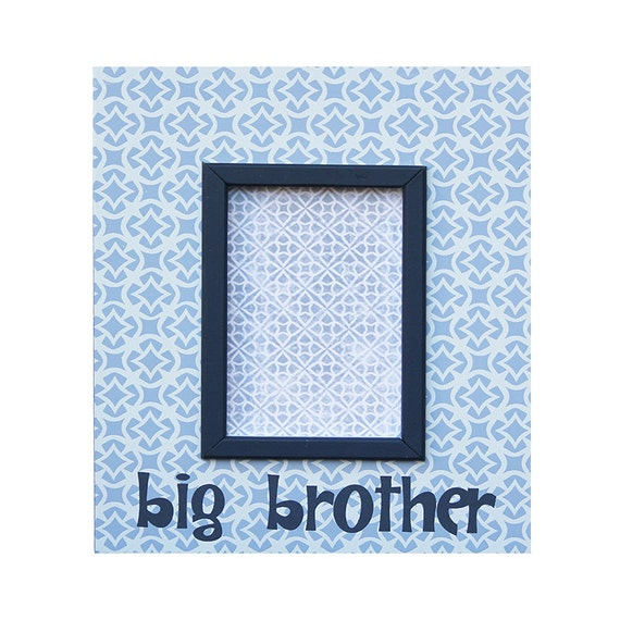 Big Brother Frame For 4x6 Photo