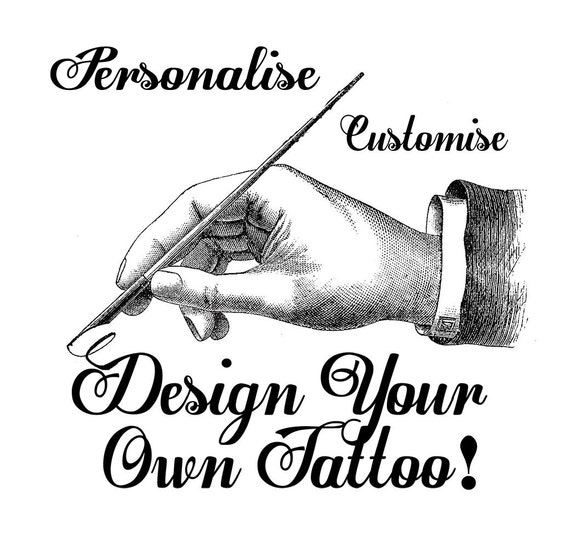 Start Your Tattoo Design: Design Your Own Custom Temporary Tattoo...Made From Your Own