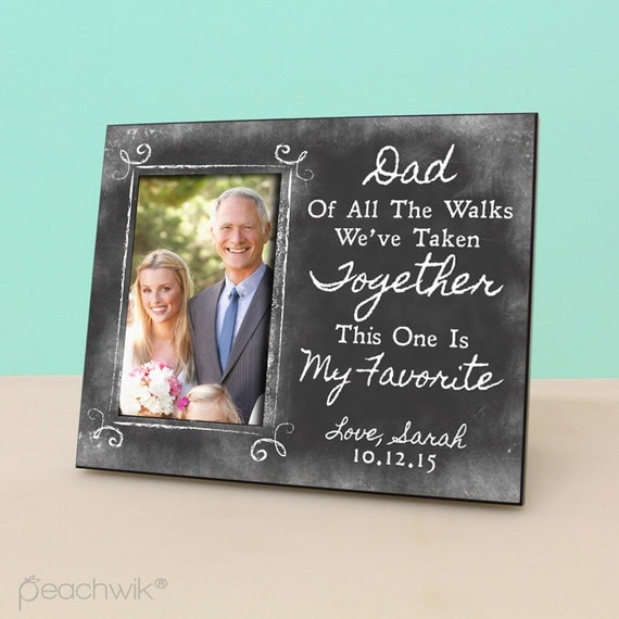 Father of the bride gift dad of all the walks we ve taken