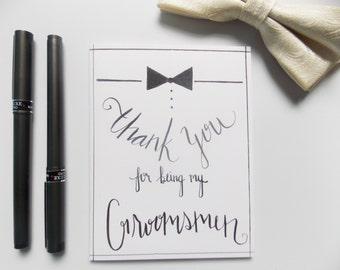 Thank you For Being My Groomsmen Card - Thank You Card - Bridal Party Thank You Card - Groomsmen Gift -Best Man Card - Best Man Gift -Bowtie