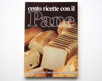 White Bread recipes Italian vintage book, Italian cooking, cookbook language Italian only, 100 breads recipes