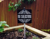 Attractive No Soliciting Sign Attached to a Sturdy Aluminum Stake. FREE SHIPPING