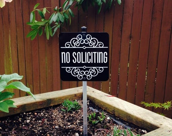 Attractive No Soliciting Sign Attached to a Sturdy Aluminum Stake. The Perfect sign for a flower pot or planter box. FREE SHIPPING