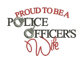 Proud To Be A Police Officer's Wife Filled  Machine Embroidery Digitized Design Pattern  - Instant Download