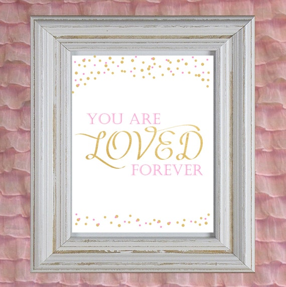Little girl room art you are loved sign pink and gold for Signs for little girl rooms