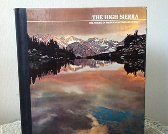 Vintage Time Life The High Sierra The American Wilderness Book
