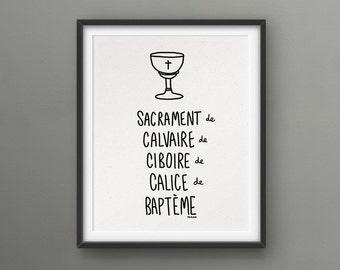 Sacred Print from Quebec // Sacrament de Calvaire de Ciboire de Calice de Baptême (mature)