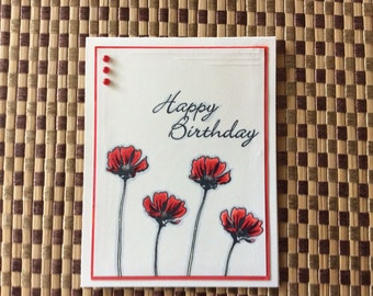 Handmade Greeting Card:  Happy Birthday card with red posies. Red and white card.