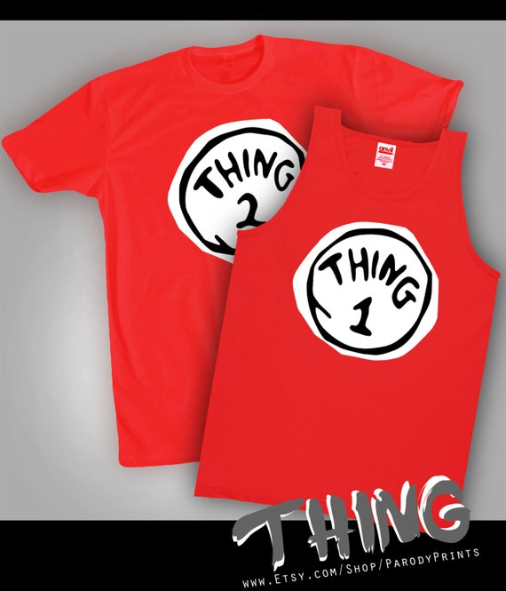 Thing 1 And Thing 2 Shirts Also Tank Tops We Also By
