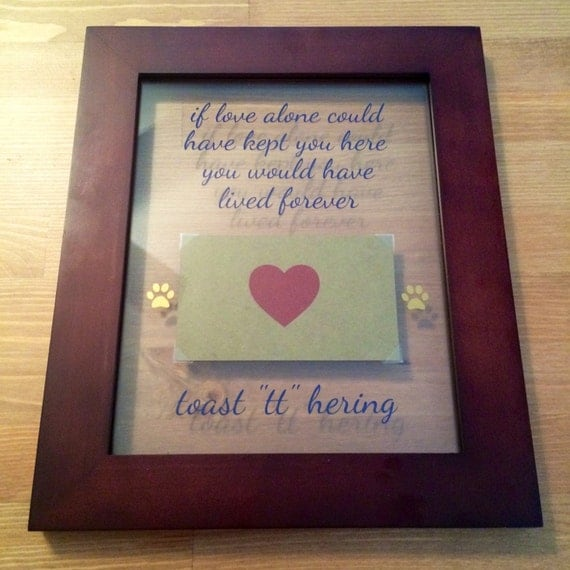 Sad Boy Alone Quotes: Pet Memorial Float Frame 11x14 If Love Alone Could Have