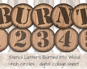 Stencil Letters Burned Into Wood 1-inch round images 0004