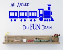 ALL ABOARD The Fun Train Vinyl Wall Art Sticker  - 3 Sizes and 16 Colours - kids68