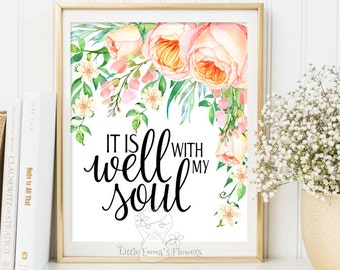 It's well with my soul print Wall decor quote prints inspiration quote print wall art print calligraphy art printableINSTANT DOWNLOAD 3-27