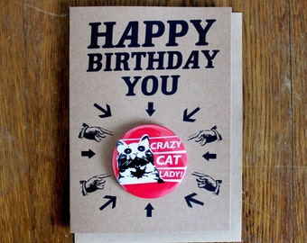 Crazy Cat Lady Birthday Card | Badge Card | Hand Made