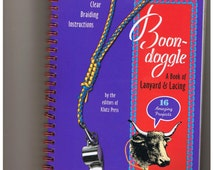 Boon Doggle / A Book of Lanyard & Lacing