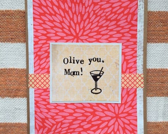 Olive you, Mom: Martini Mother's Day Card