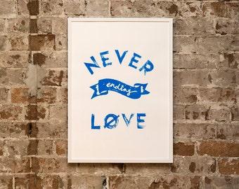 Never Ending Love Screen Print