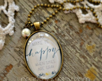 You make me happy Necklace