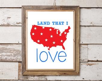 Land That I Love 8x10 Print. USA. Wall Art. Home Decor.