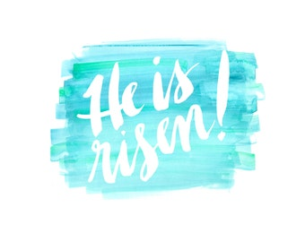 Instant download He is risen! Matthew 28:6 hand lettered Easter print; 8x10 pdf