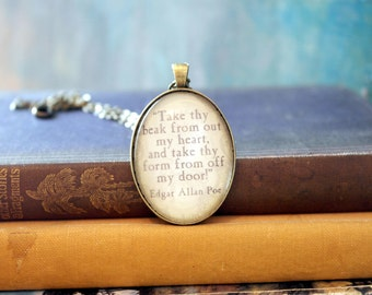 Edgar Allen Poe The Raven Quote Pendant Take Thy Beak From Out My Heart, And Take Thy Form From Off My Door!