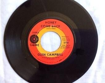 Glenn Campbell Where Do You Go? and Honey Come Back 45 1970 Vintage Vinyl Record