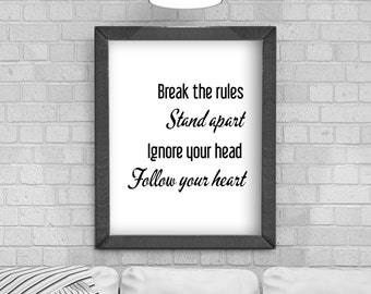 Digital Download 'Break the rules' Typography Poster, Printable Art, Instant Download, Wall Prints, Digital Art, typography quote,