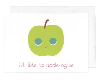 I'd Like to Apple-ogize Greeting Card