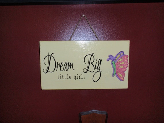 Beautiful yellow sign for little girl dream by for Signs for little girl rooms
