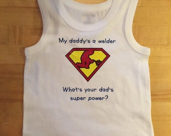 Toddler 'My daddy's a welder' Tank