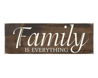 Rustic Wood Sign Wall Hanging Home Decor - Family Is Everything (#1026)