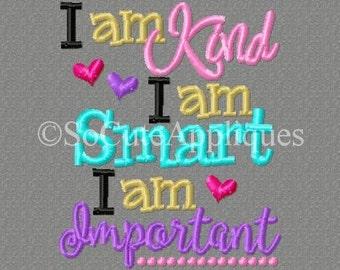 Embroidery design 4x4 I am kind I am smart I am important 4x4 embroidery design