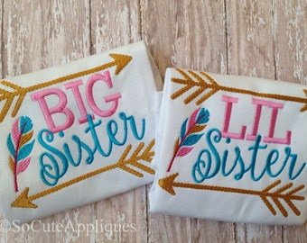 Embroidery design 4x4 5x7 6x10 Big Sister Lil Sister feather & arrows 5X7 Embroidery design, Sister shirts, siblings, new baby embroidery