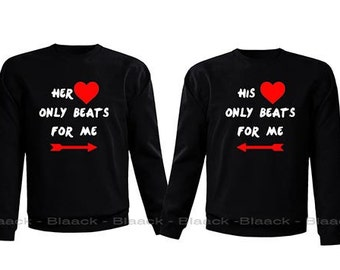 Couple Sweatshirt - His & Her Heart Only Beats For Me - 2 Couple Matching Love Crewneck Sweatshirts