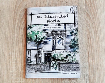 An Illustrated World : Art Zine Sketchbook Vol. 1 Issue 3