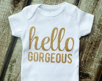 Newborn Outfit, Newborn Onesie, Going Home Outfit, Baby Girl Outfit, Hello Gorgeous, Baby Shower Gift, Bodysuit, Newborn Shirt, Glitter