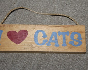 """Vintage, """"I Heart Cats"""", Wood Sign Ready for Hanging, Painted, Handmade, Animal Lovers, Cat Lovers, Home Decoration, Home With Cats in It"""
