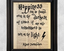 Happiness Can Be Found, Albus Dumbledore Quote, Dictionary Art Print, Vintage Antique Book Page, Recycled, Upcycled, 8x10 Print (#117)