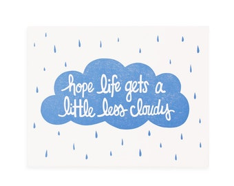 Letterpress Card, Blank Card, Cloudy Card, Hope Life Gets A Little Less Cloudy Letterpress Greeting Card