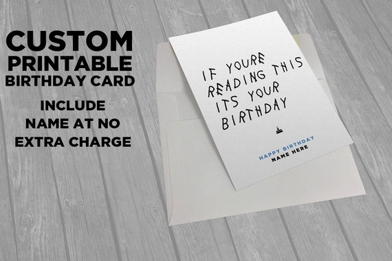 Drake Printable Birthday Card If Youre Reading This – Birthday Cards Print out