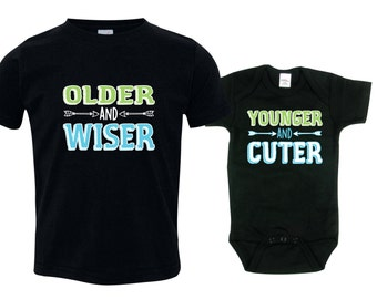 Big brother little brother shirts matching sibling shirts, Older and Wiser and Younger and Cuter, OWYC