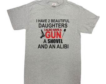 Funny Dad T Shirt Daddy Gifts Father's Day TShirt Dad Gift Ideas For Him Daddy Shirt Father I Have 2 Beautiful Daughters Mens Tee - SA251