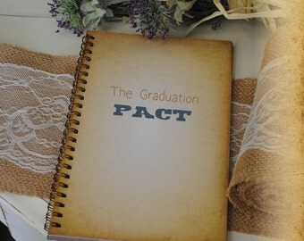 Graduation Journal, Writing Journal -The Graduation PACT, Custom Personalized Journals Vintage Style Book