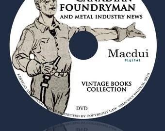 Canadian Foundryman – Vintage Magazines Collection 8 Volumes PDF E-books on 1 DVD Metalwork