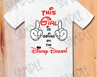 This Big girl is Going to Disney Dream, Disney Family Vacation shirt, Mickey Mouse trip to DisneyWorld First trip to Disneyland,any name