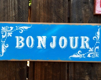 Charming Bonjour Sign - French Script - Garden Decor - Cottage Chic - Choose any word!