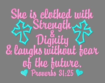 Buy 3 get 1 free! Proverbs 31:25 Bible verse embroidery design, She is clothed in strength and dignity and laughs without fear of the future