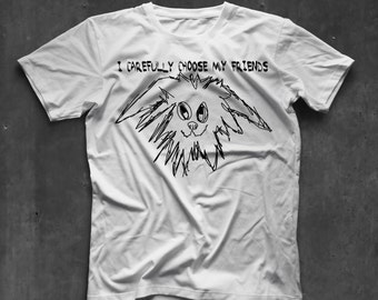 I carefully choose... T-Shirt