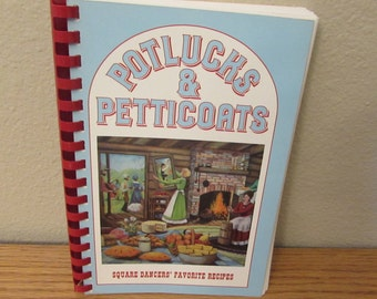 Vintage Cookbook, Potlucks & Petticoats, 1986