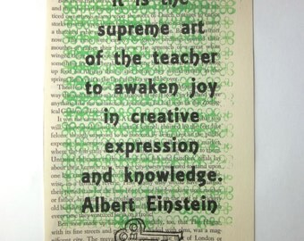 Teacher quote print on a book page, teacher gift, It is the supreme art of the teacher to awaken joy in creative expression and knowledge